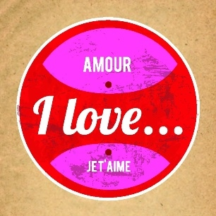 Amour I Love Je t´Aime